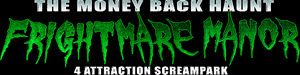 FrightMare Manor Haunted House